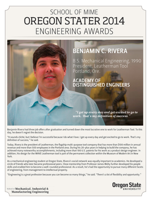 Oregon State School of Mechanical, Industrial and Manufacturing Engineering Oregon Stater 2014 Benjamin Rivera